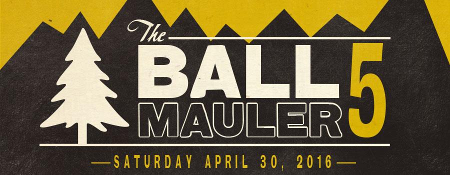 The Ball Mauler 5