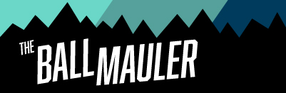 The Ball Mauler